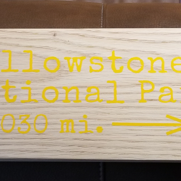 Yellowstone National Park mileage sign